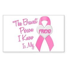 Bravest Person PINK (Friend) Rectangle Decal