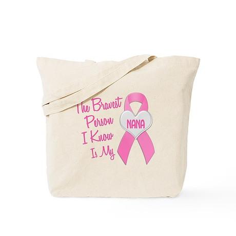 Bravest Person PINK (Nana) Tote Bag