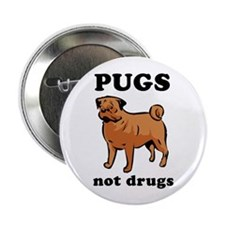 "'Pugs Not Drugs' 2.25"" Button (10 pack)"