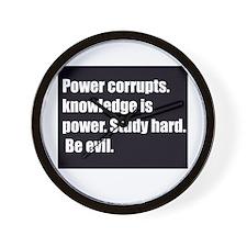 power corrupts Wall Clock