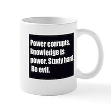 power corrupts Mug
