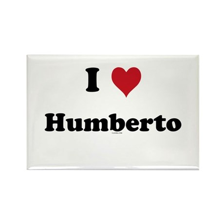 I love Humberto Rectangle Magnet
