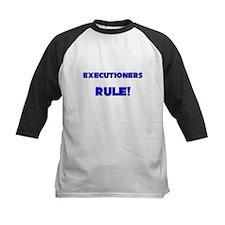 Executioners Rule! Tee