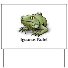 Iguanas Rule! Yard Sign