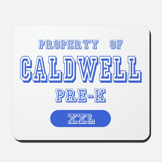 Property of Caldwell Pre-K Mousepad