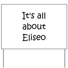 Eliseo Yard Sign