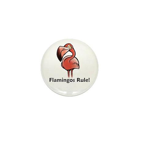 Flamingos Rule! Mini Button