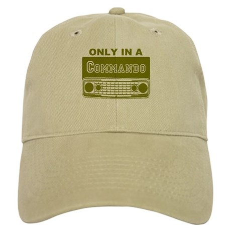Only In A Commando Cap