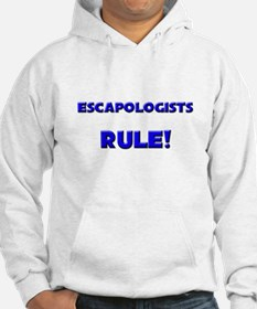 Escapologists Rule! Hoodie