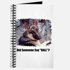 """Did Someone Say """"BALL""""? Journal"""