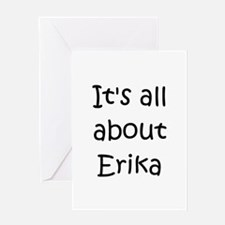 Funny Erika Greeting Card