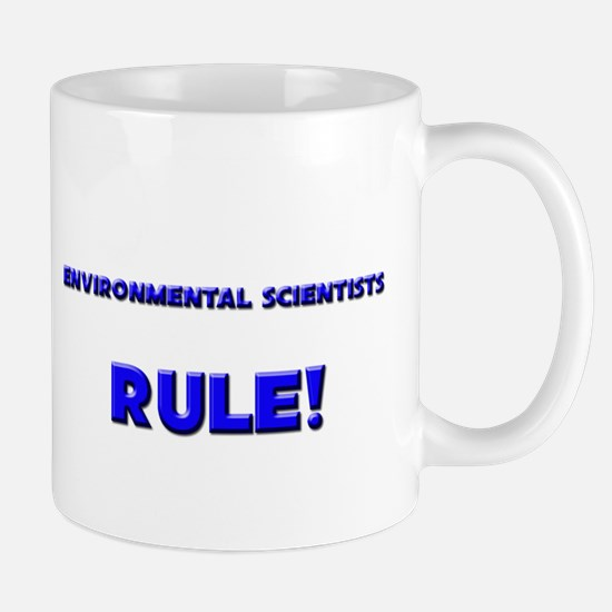 Environmental Scientists Rule! Mug