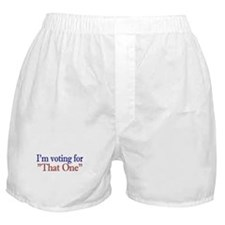 "I'm Voting for ""That One"" (Obama) Boxer Shorts"