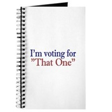 """I'm Voting for """"That One"""" (Obama) Journal"""