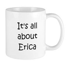 Cute Erica name Mug