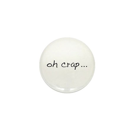 Oh Crap Mini Button (100 pack)