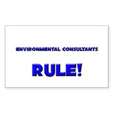 Environmental Consultants Rule! Decal