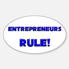 Entrepreneurs Rule! Oval Decal