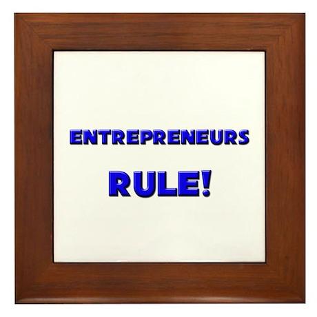 Entrepreneurs Rule! Framed Tile