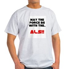 Force with the ALS T-Shirt