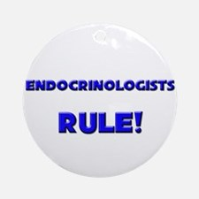 Endocrinologists Rule! Ornament (Round)