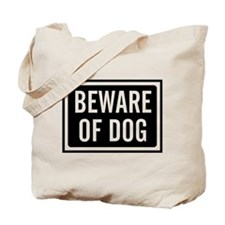 Beware Dog Tote Bag