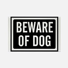 Beware Dog Rectangle Magnet