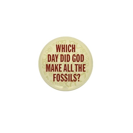 Which Day Did God Make Fossils? Mini Button (10 pa
