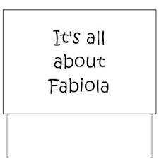 Funny Fabiola Yard Sign
