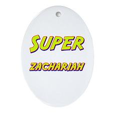 Super zachariah Oval Ornament