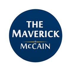"The Maverick - John McCain 3.5"" Button"