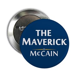 "The Maverick - John McCain 2.25"" Button"