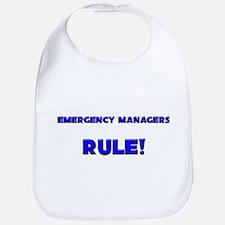 Emergency Managers Rule! Bib