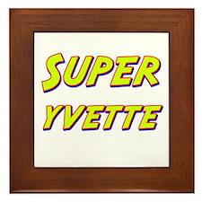 Super yvette Framed Tile