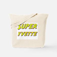 Super yvette Tote Bag