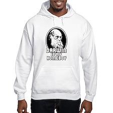 Darwin is my Homeboy Hoodie