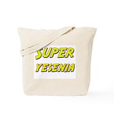 Super yesenia Tote Bag