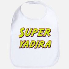 Super yadira Bib