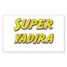 Super yadira Rectangle Decal