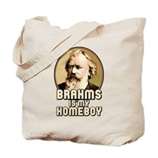 Brahms Is My Homeboy Tote Bag
