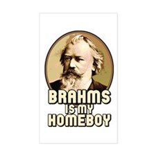 Brahms Is My Homeboy Rectangle Decal