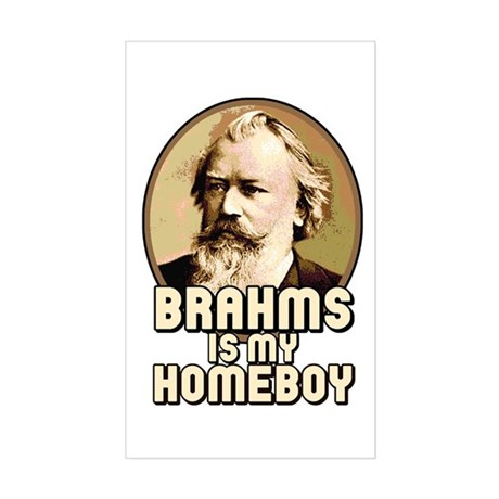 Brahms Is My Homeboy Rectangle Sticker