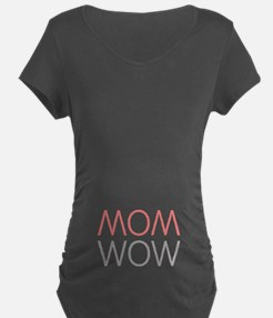 Mom Wow Maternity T-Shirt