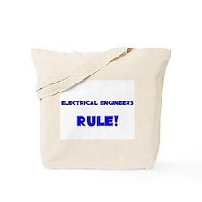 Electrical Engineers Rule! Tote Bag