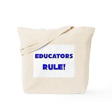 Educators Rule! Tote Bag