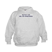 Protect the Belted Kingfisher Hoodie