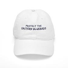 Protect the Eastern Bluebirds Baseball Cap