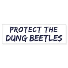 Protect the Dung Beetles Bumper Sticker (10 pk)