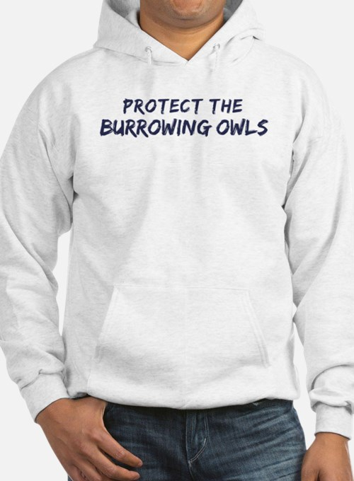 Protect the Burrowing Owls Hoodie