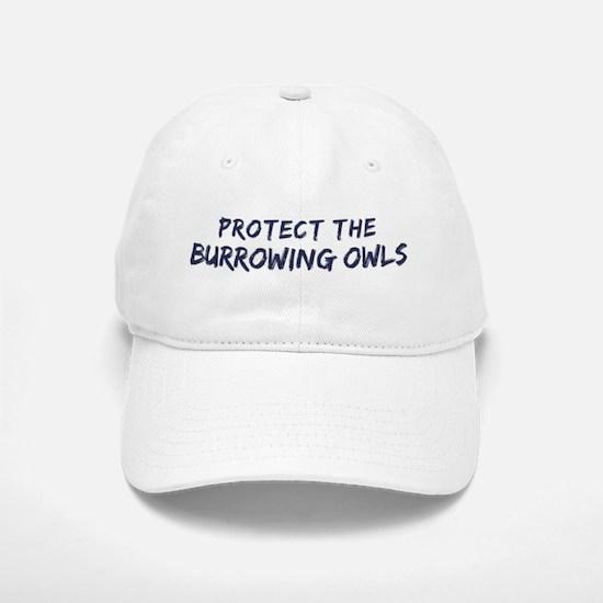 Protect the Burrowing Owls Baseball Baseball Cap